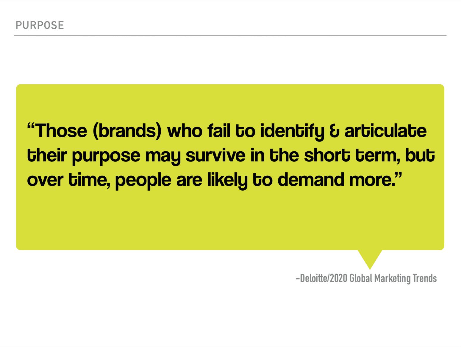 Deloitte purpose driven brand quote